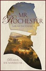 Mr Rochester af Sarah Shoemaker