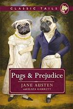 Pugs and Prejudice (Classic Tails 1) (Classic Tails)