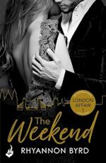 Weekend: London Affair Part 1 af Rhyannon Byrd