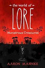 The World of Lore, Volume 1: Monstrous Creatures (The World of Lore)