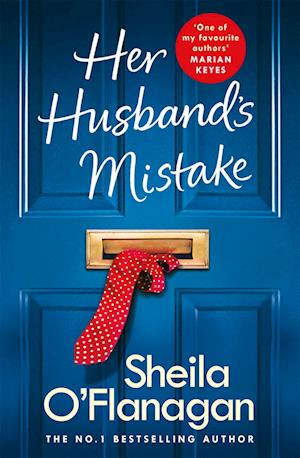 Her Husband's Mistake: A marriage, a secret, and a wife's choice...