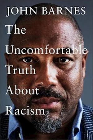 The Uncomfortable Truth About Racism