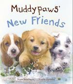 Muddypaws' New Friends (Picture Books)