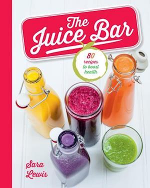 Juice Bar af Sara Lewis