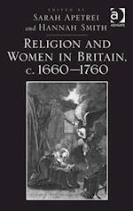 Religion and Women in Britain, c. 1660-1760