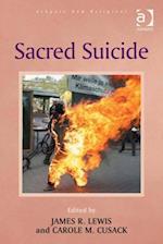 Sacred Suicide (Ashgate New Religions)