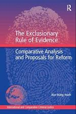 The Exclusionary Rule of Evidence (INTERNATIONAL AND COMPARATIVE CRIMINAL JUSTICE)