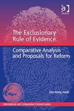 Exclusionary Rule of Evidence (INTERNATIONAL AND COMPARATIVE CRIMINAL JUSTICE)