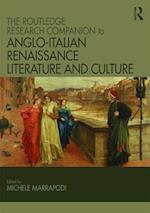 The Ashgate Research Companion to Anglo-Italian Renaissance Literature and Culture
