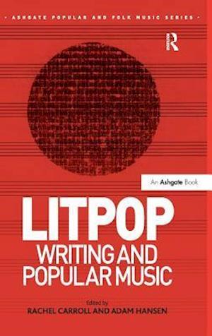 Litpop: Writing and Popular Music