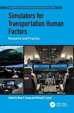 Simulators for Transportation Human Factors (Human Factors of Simulation and Assessment)
