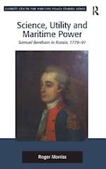 Science, Utility and Maritime Power (Corbett Centre for Maritime Policy Studies Series)