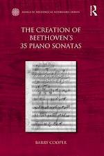 The Creation of Beethoven's 35 Piano Sonatas (Ashgate Historical Keyboard Series)