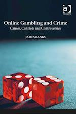Online Gambling and Crime af James Banks