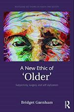 A New Ethic of 'Older' af Bridget Garnham