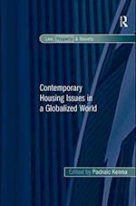 Contemporary Housing Issues in a Globalized World (Law, Property and Society)