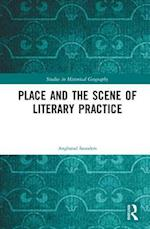 Place and the Scene of Literary Practice (Studies in Historical Geography)