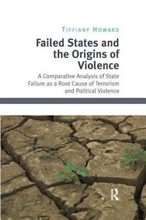 Failed States and the Origins of Violence