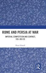 Rome and Persia at War and Peace