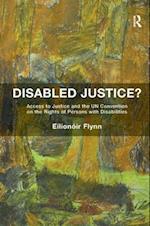 Disabled Justice? af Eilionoir Flynn