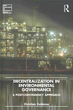 Decentralization in Environmental Governance af Christian Zuidema