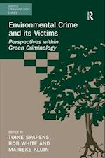 Environmental Crime and its Victims af Toine Spapens