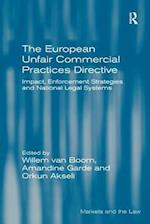 The European Unfair Commercial Practices Directive (Markets And The Law)