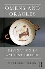 Omens and Oracles: Divination in Ancient Greece