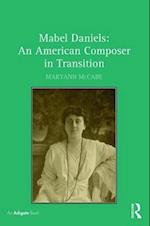Mabel Daniels: an American Composer in Transition af Maryann Mccabe