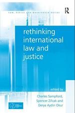 Rethinking International Law and Justice af Charles Sampford