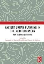 Ancient Urban Planning in the Mediterranean