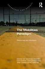 The Mobilities Paradigm af Katharina Manderscheid
