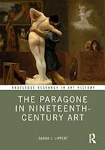 The Paragone in Nineteenth-Century Art (Routledge Research in Art History)