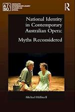 National Identity in Contemporary Australian Opera (Ashgate Interdisciplinary Studies in Opera)