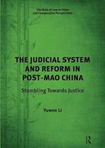 The Judicial System and Reform in Post-Mao China af Yuwen Li