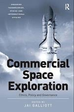 Commercial Space Exploration (Emerging Technologies Ethics and International Affairs)