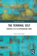 The Terminal Self (Interactionist Currents)