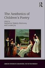 The Aesthetics of Children's Poetry (Ashgate Studies in Childhood, 1700 to the Present)