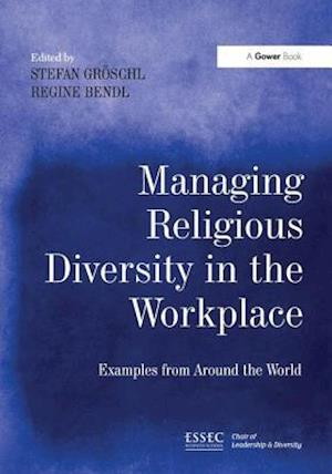 Managing Religious Diversity in the Workplace