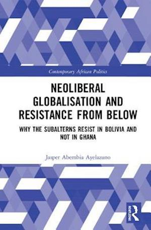 Neoliberal Globalisation and Resistance from Below