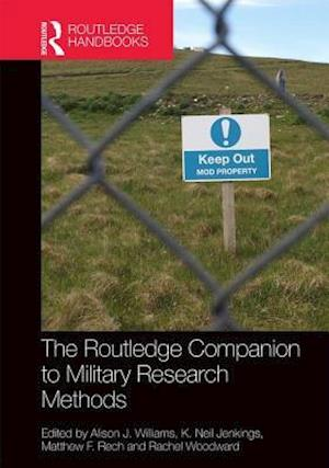The Routledge Companion to Military Research Methods