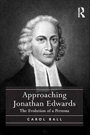 Approaching Jonathan Edwards