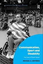 Communication, Sport and Disability (Interdisciplinary Disability Studies)