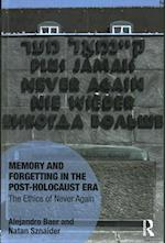 The Memory and Forgetting in the Post-Holocaust Era (Memory Studies Global Constellations)