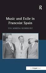 Music and Exile in Francoist Spain af Dr Eva Moreda Rodriguez