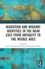Migration, Diaspora and Identity in the Ancient Near East