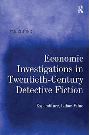Economic Investigations in Twentieth-Century Detective Fiction