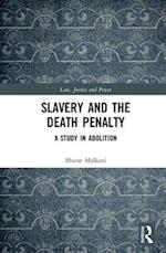 Slavery and the Death Penalty (Law, Justice and Power)