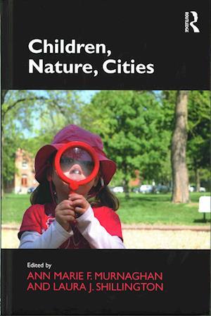 Children, Nature, Cities