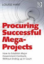 Procuring Successful Mega-Projects